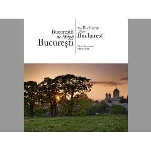 Bucurestii de langa Bucuresti (9786068050102) Marian