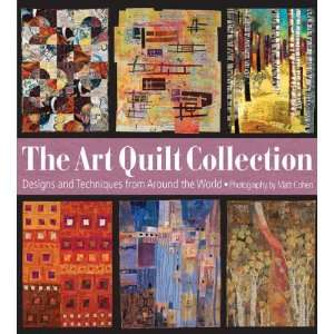 The Art Quilt Collection Designs & Inspiration from