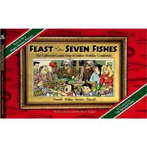 Feast of the Seven Fishes The Collected Comic Strip and