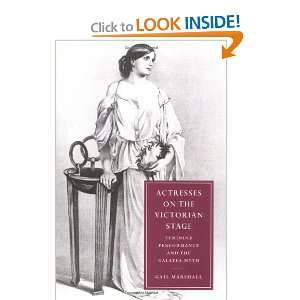 Actresses on the Victorian Stage: Feminine Performance and the Galatea