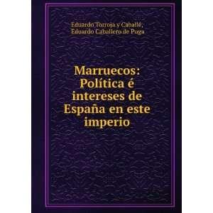 Marruecos Política é intereses de España en este
