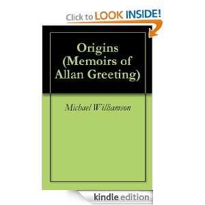Origins (Memoirs of Allan Greeting): Michael Williamson, Linda Eley