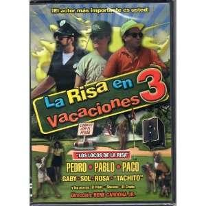La Risa En Vacaciones 3: PEDRO & PABLO Y PEDRO, TACHITO
