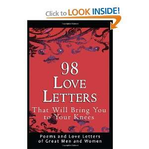 com 98 Love Letters That Will Bring You to Your Knees Poems and Love