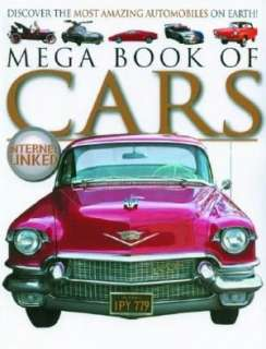 Mega Book of Cars Discover he Mos Amazing Auomobiles on Earh