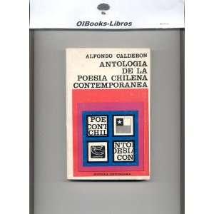 Antologia de la Poesia Chilena Contemporanea: Alfonso Calderon: Books