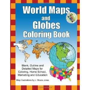 World Maps and Globes Coloring Book Blank, Outline and Detailed Maps