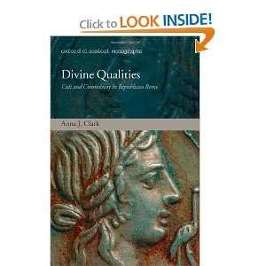 (Oxford Classical Monographs) (9780199226825): Anna J. Clark: Books