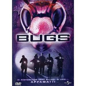 Bugs: Antonio Sabato Jr, Angie Everhart, Joseph Conti