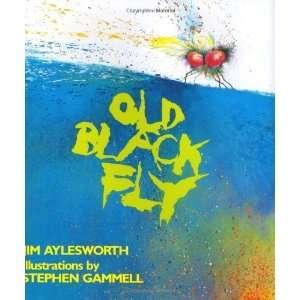 Old Black Fly [Hardcover] Jim Aylesworth Books