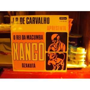 Xango Dzakuta O Rei Da Macumba [Brazil Voodoo] J.B. De