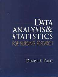 Data Analysis Statistics for Nursing Research by Denise F. Polit and