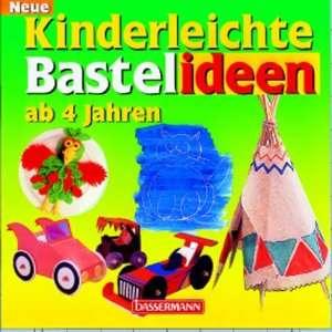 Neue kinderleichte Bastelideen. (9783809404323): Books