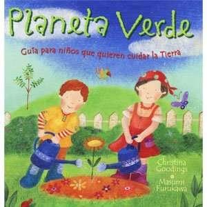 Planeta Verde. Guía Para Chicos Que Quieren Cuidar La