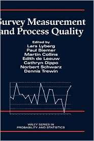 Survey Measurement and Process Quality, (047116559X), Lars E. Lyberg
