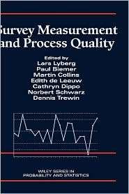 Survey Measurement and Process Quality, (047116559X), Lars E. Lyberg