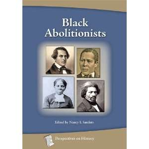 Black Abolitionists (Perspectives on History