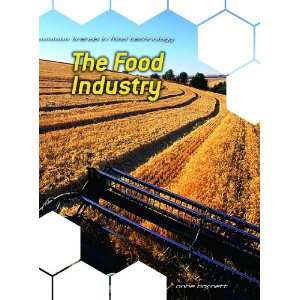 Food Industry (Trends in Food Technology) (9780431140575