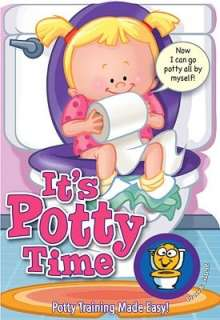 BARNES & NOBLE  Its Potty Time for Girls: Potty Training Made Easy