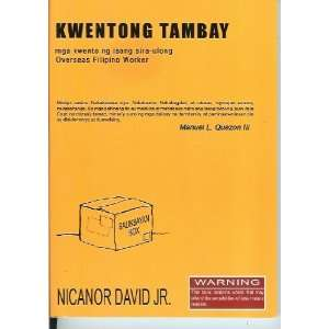 Overseas Filipino Worker (9789710372287): Nicanor David Jr.: Books