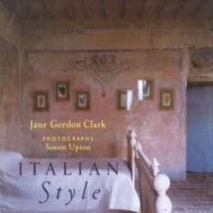 Italian Style Jane Gordon Clark 9780711217270  Books
