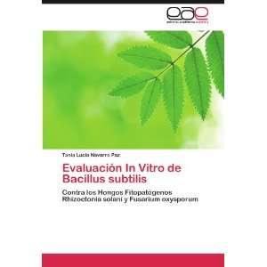 Evaluación In Vitro de Bacillus subtilis: Contra los Hongos