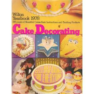 Wilton Yearbook 1978 Cake Decorating Wilton Staff Books