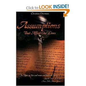 Assumptions That Affect Our Lives (9781883035501