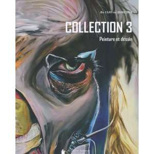 Collection 3, peinture et dessin, collection claudine et jean marc