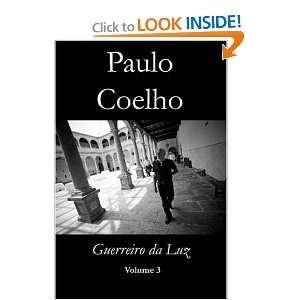Volume 3 (Portuguese Edition) (9780557015887): Paulo Coelho: Books