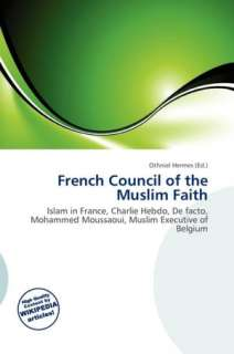BARNES & NOBLE  French Council Of The Muslim Faith by Othniel Hermes