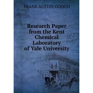 Research Paper from the Kent Chemical Laboratory of Yale