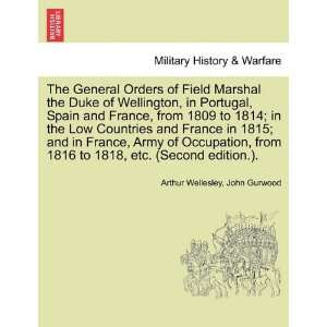 The General Orders of Field Marshal the Duke of Wellington