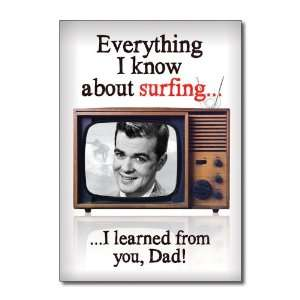 Funny Fathers Day Card Learned Surfing From Dad Humor Greeting Ron