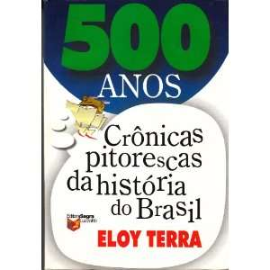 do Brasil (Portuguese Edition) (9788524105913) Eloy Terra Books