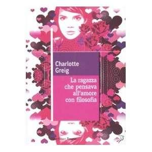 allamore con filosofia (9788855800679) Charlotte Greig Books