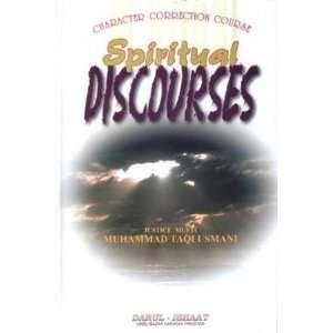 Spiritual Discourses Vol. 4: Mufti Muhammad Taqi Usmani