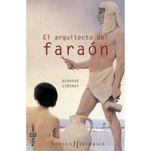Arquitecto del Faraon, El (Spanish Edition) (9788401014406