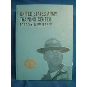 United States Army Training Center Fort Dix New Jersey Yearbook: US