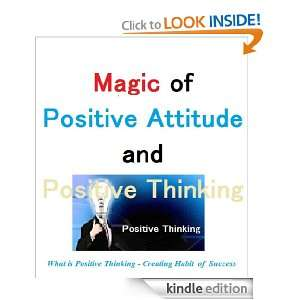 Magic of Positive Attitude and Positive Thinking (Resources for a