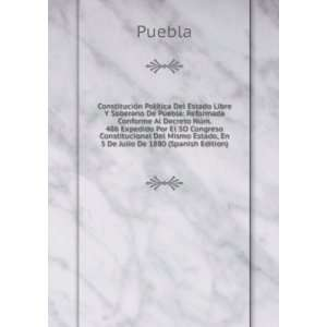 Mismo Estado, En 5 De Julio De 1880 (Spanish Edition) Puebla Books