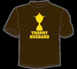 TROPHY HUSBAND T Shirt MENS funny vintage 80s marriage