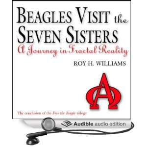 Beagles Visit the Seven Sisters: A Journey in Fractal