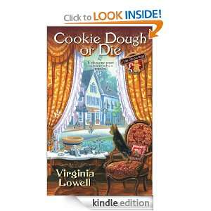 Cookie Dough or Die (A Cookie Cutter Shop Mystery) Virginia Lowell