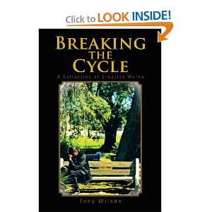 Breaking the Cycle A Collection of Creative Works