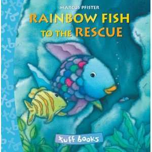 Fish To The Rescue Tuff Book (9780735840744): Marcus Pfister: Books