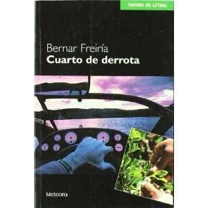 Cuarto de derrota (Tahona de letras) (Spanish Edition