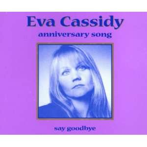 Anniversary Song: Eva Cassidy: Music