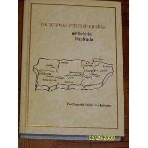 Colecciones Puertorriquenas Historia Ilustrada De Un