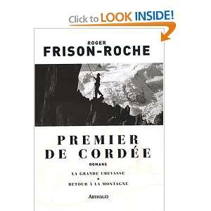 cordée (French Edition) (9782700301403): Roger Frison Roche: Books